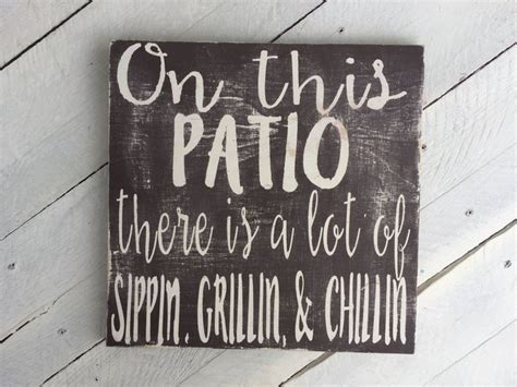 Patio Quotes by Top 63 Ideas About Rustic Signs On Signs