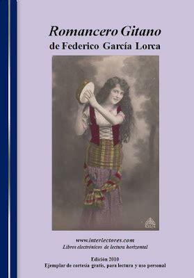 leer libro un lector llamado federico garcia lorca en linea interlectoresblog romancero gitano de federico garc 237 a lorca
