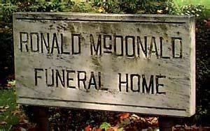 ronald mcdonald funeral home signs entertainment