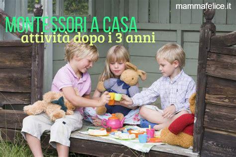 giochi in casa bambini 3 anni montessori a casa attivit 224 dopo i 3 anni mamma felice
