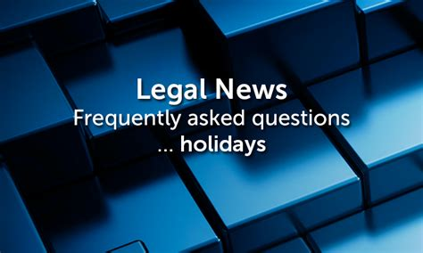 frequently asked questions holidays recruiting times