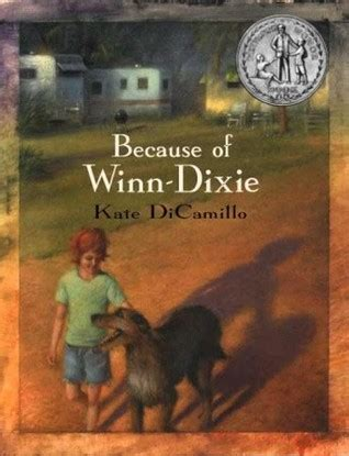 because of winn dixie pictures from the book miss s world of reading realistic fiction
