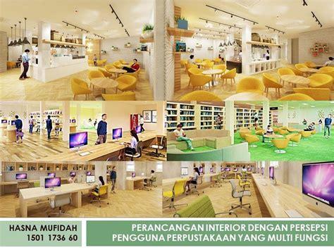 layout perpustakaan yang baik perancangan interior dengan persepsi pengguna perpustakaan