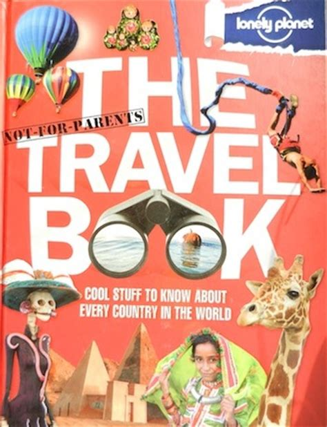 picture books about travel book review lonely planet s not for parents travel book