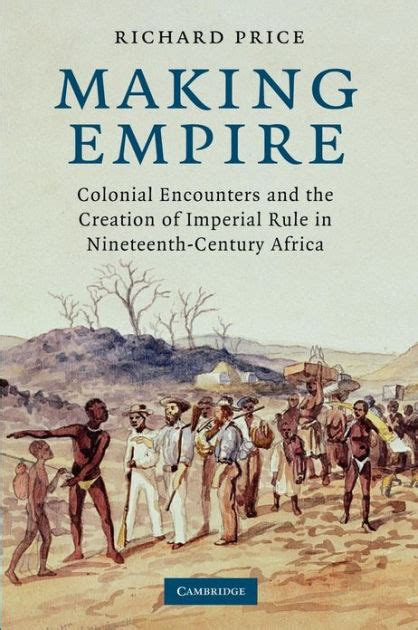 pattern of colonial rule in east africa making empire colonial encounters and the creation of