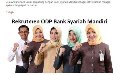 persyaratan buat rekening mandiri syariah lowongan kerja odp di bank syariah mandiri list kerja