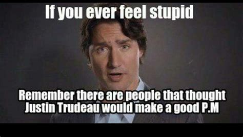 Justin Trudeau Memes - pin by marlayne gunning on politics make for good humour