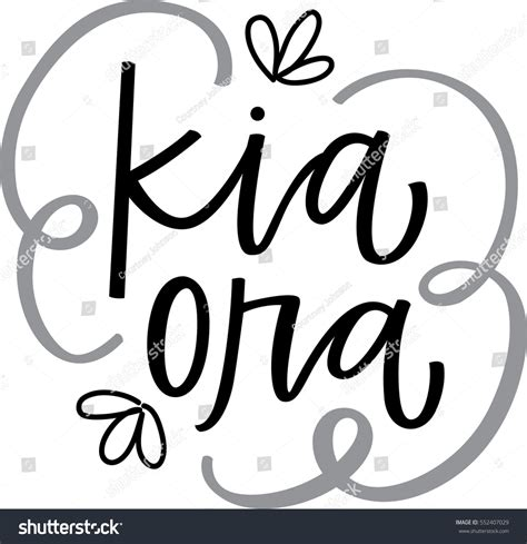 What Does Kia Ora In Kia Ora Stock Vector 552407029