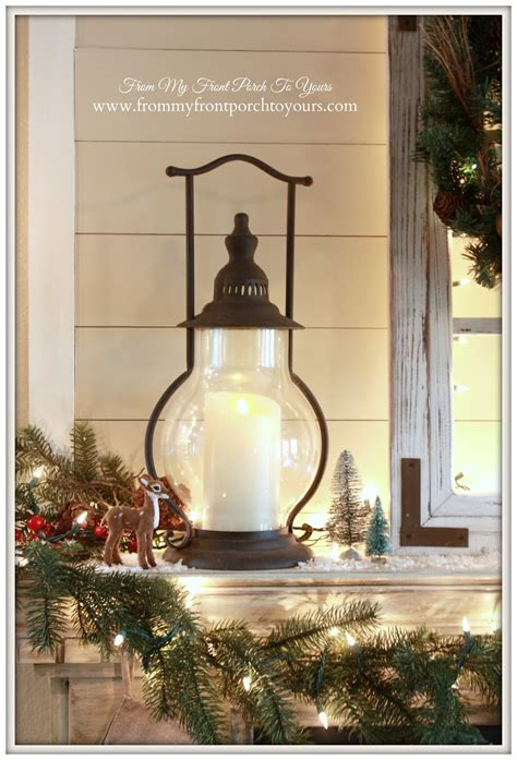 front porch   cozy farmhouse christmas mantel  home christmas