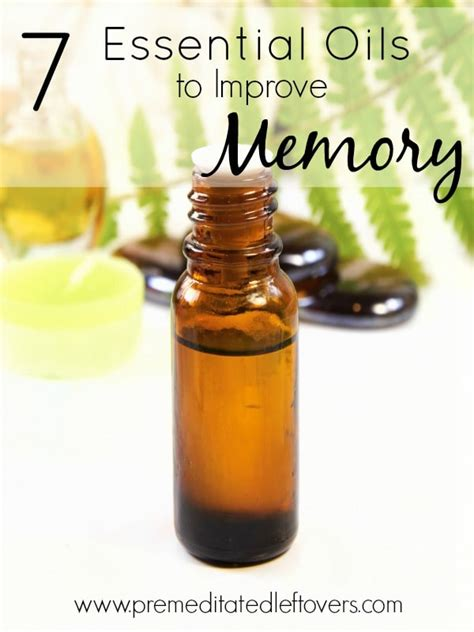 250 essential recipes for everyday to improve your well being books 7 essential oils to improve memory
