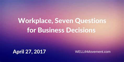 workplace seven questions for business decisions