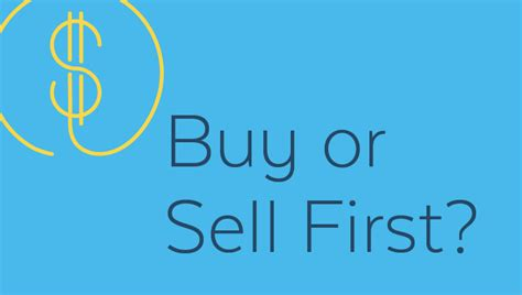 buy or sell house first buying a house while selling current one atlantic bay mortgage group