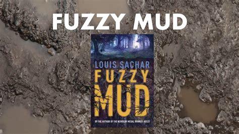 fuzzy mud fuzzy mud book trailer youtube