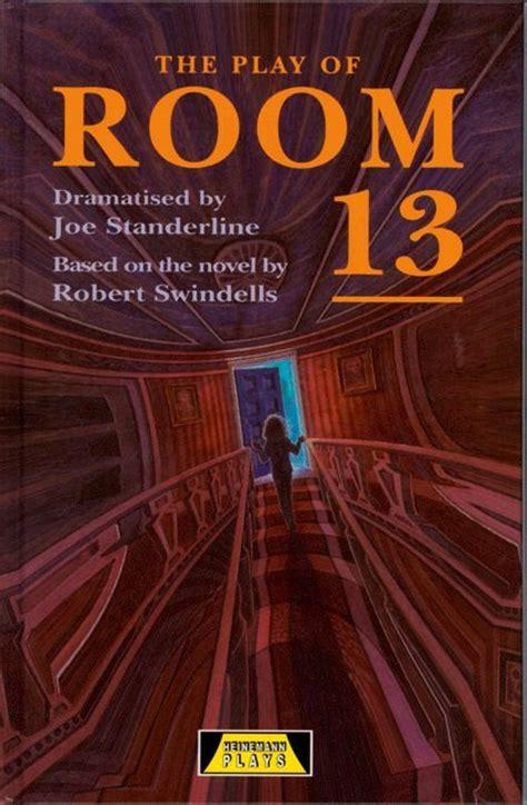 Book Room 13 by Heinemann Plays The Play Of Room 13 Standerline Joe