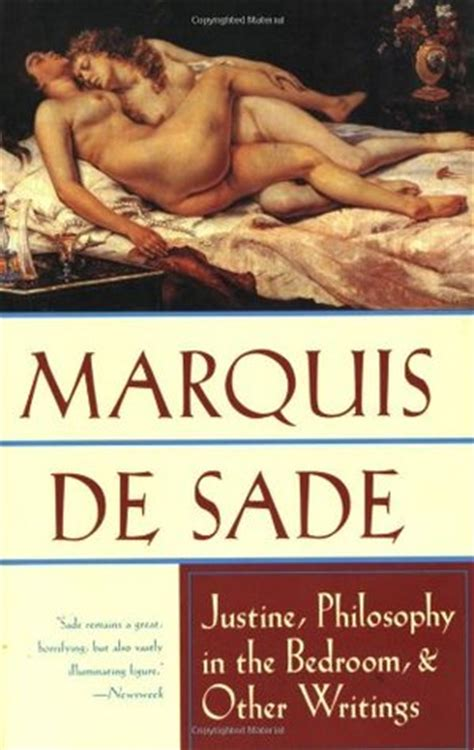philosophy in the bedroom justine philosophy in the bedroom and other writings by marquis de sade reviews discussion