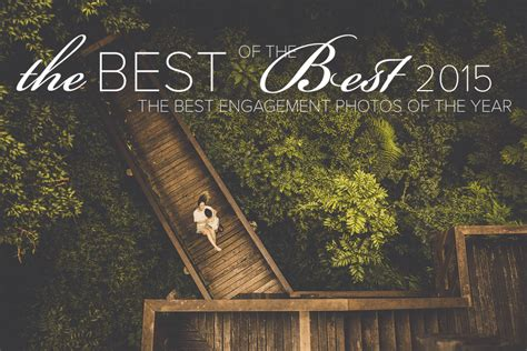 Best Engagement Photographers by The Best Engagement Photography In The World Junebug
