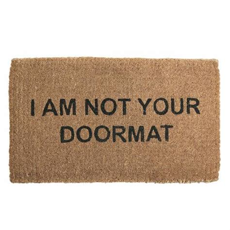 welcome mat be to yourself don t be a doormat maniac magazine