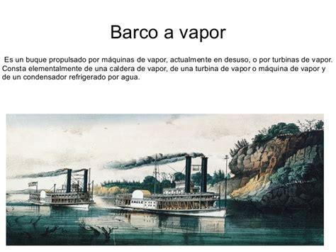 barco a vapor primera revolucion industrial primera revoluci 243 n industrial