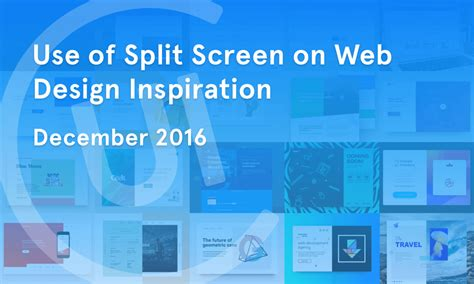 home screen design inspiration use of split screen on web design inspiration december 2016