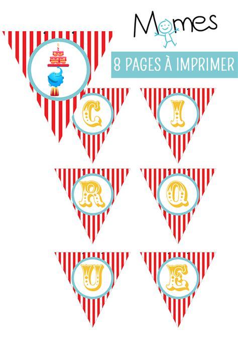 Decor Cirque A Imprimer by Guirlande Cirque 224 Imprimer Momes Net