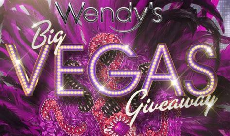 Big Sweepstakes To Enter - wendy s big las vegas giveaway sweepstakes