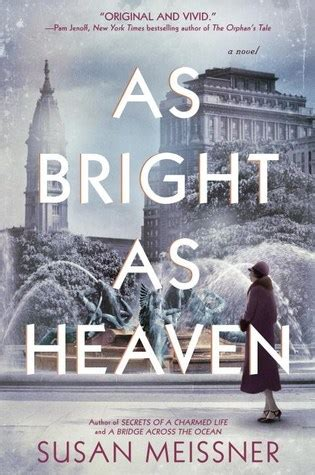 as bright as heaven by susan meissner reviews