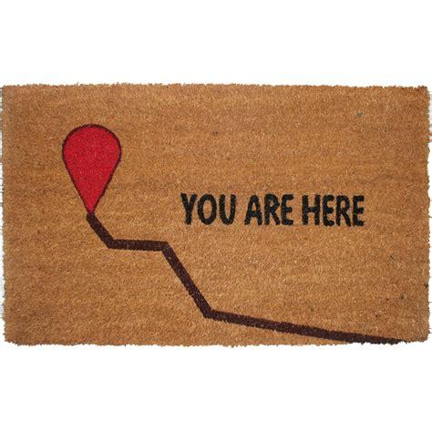 funny doormat funny coir doormat you are here in doormats