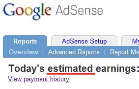 adsense meaning total estimated earnings vs total earnings why the