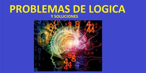 imagenes para pensar logica 54 problemas de l 243 gica con preguntas y soluciones