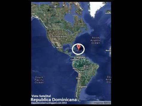 imagenes satelitales republica dominicana coleccion de mapas de republica dominicana youtube