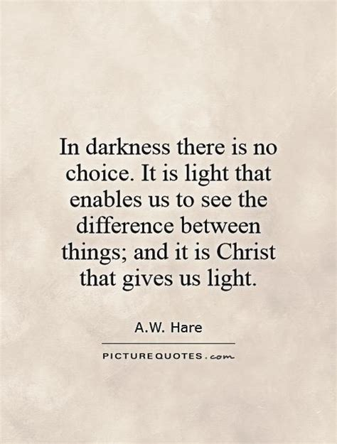 light overcomes darkness quotes darkness quotes darkness sayings darkness picture quotes