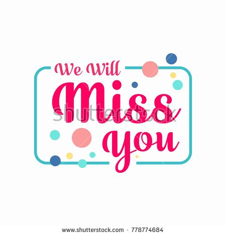you will be missed card template farewell stock images royalty free images vectors