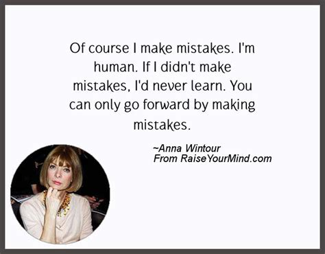 of course i you now go to your room of course i make mistakes i m human if i didn t make mistakes i d never learn you can only
