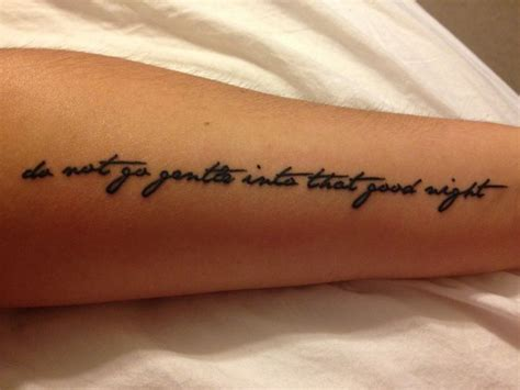 do not go gentle tattoo 1000 ideas about foot quote tattoos on