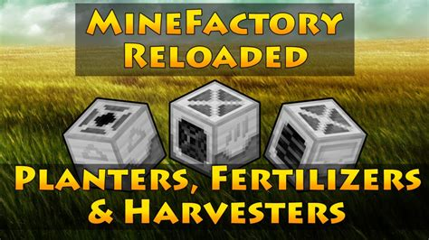 minefactory reloaded planters fertilizers harvesters