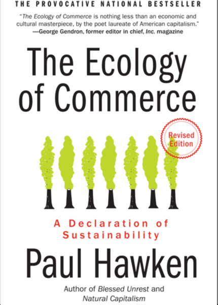 the significance of sustainability books book review the ecology of commerce a declaration of