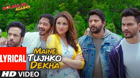 download mp3 from golmaal again maine tujhko dekha lyrical video song golmaal again 3gp