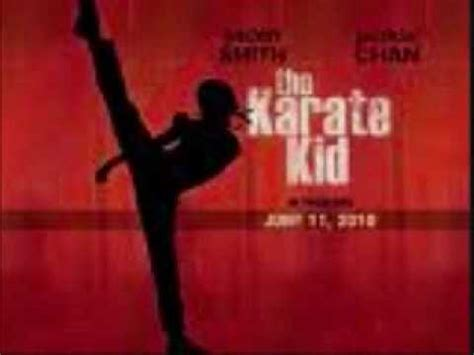 theme songs from karate kid karate kid 2010 theme song youtube