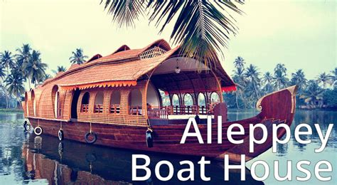 kerala alappuzha boat house rent alleppey boat house packages for kerala travelers