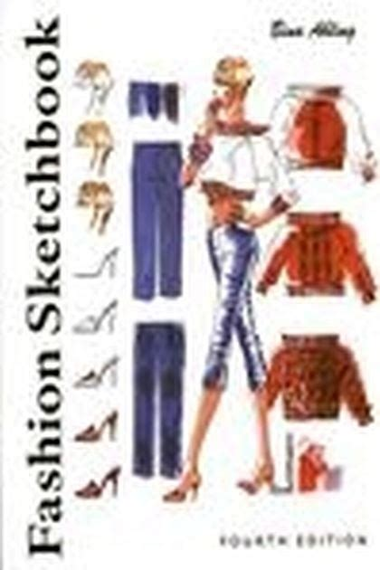 patternmaking for fashion design 4th edition pdf fashion sketchbook 4th edition bina abling fairchild books