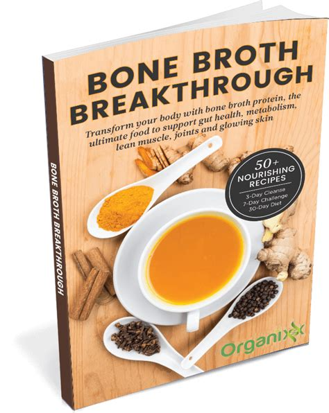 bone broth cookbook 30 delicious nutritious bone both recipes books 50 bone broth breakthrough recipes organixx