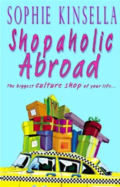 shopaholic abroad shopaholic book 0552778338 shopaholic abroad shopaholic book 2 by sophie kinsella
