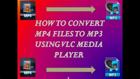 how to convert mp4 to mp3 with vlc media player youtube how to convert mp4 files to mp3 using vlc media player
