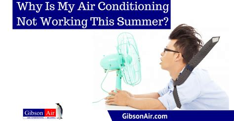 Why Is My Air Conditioning Not Working This Summer