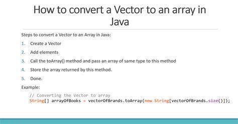 vector tutorial in java how to convert vector to array in java 2 exles java67