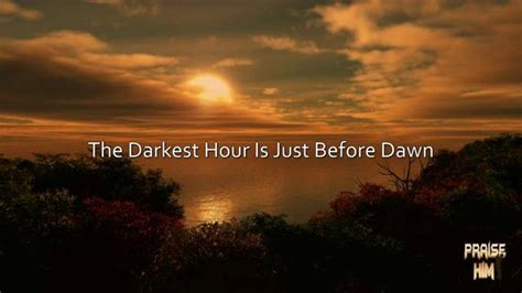 Darkest Hour Before Dawn | pinterest