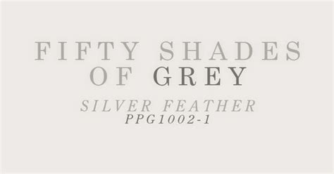 fifty shades of grey paint colors include paint color silver feather by ppg voice of color