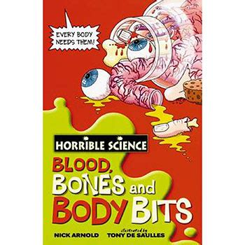 Bugs And Nature Horrible Science horrible science blood bones and bits by nick arnold tony de saulles children s