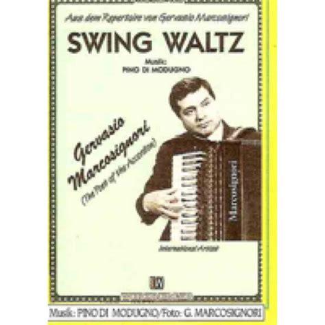 swing waltz swing waltz pino di modugno zzmusic accordion music