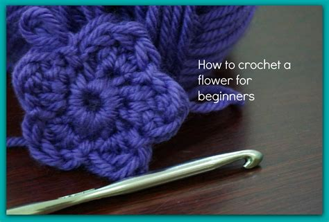 crochet how how to crochet a flower for beginners